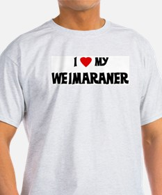 I Love My Weimaraner Ash Grey T-Shirt