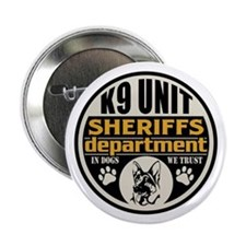 """K9 In Dogs We Trust Sheriffs Departme 2.25"""" Button"""