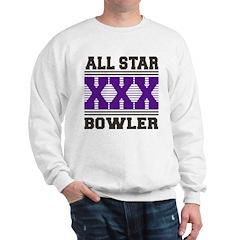 All Star XXX Bowler Sweatshirt
