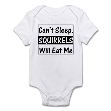Squirrels Will Eat Me Infant Creeper