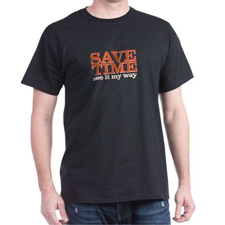 save time Dark T-Shirt