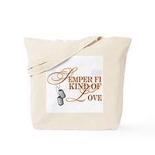 Semper Fi Kind of Love Tote Bag