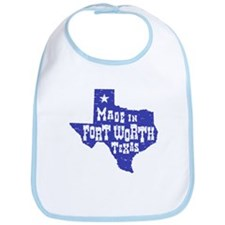 Made In Fort Worth Texas Bib