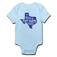 Made In Fort Worth Texas Infant Bodysuit