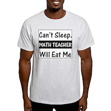 Math Teacher Will Eat Me Ash Grey T-Shirt