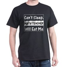 Math Teacher Will Eat Me Black T-Shirt