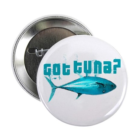 "GotTuna? 2.25"" Button (100 pack)"