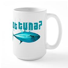 GotTuna? Mug