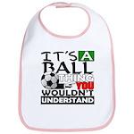 It's a ball thing- Soccer Bib