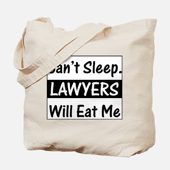 Lawyers Will Eat Me Tote Bag