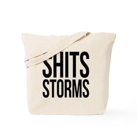 Shits Storms Tote Bag