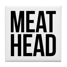 Meat Head Tile Coaster