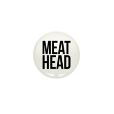 Meat Head Mini Button (10 pack)