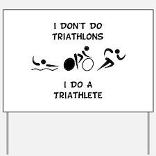 Do Triathlete Yard Sign