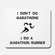 Do A Marathon Runner Mousepad