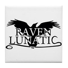 Cute Quoth the raven Tile Coaster