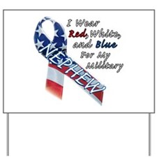 I Wear Red, White, and Blue for my Military Nephew