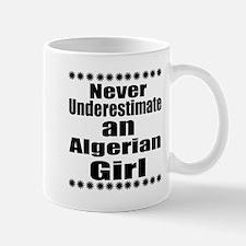 Never Underestimate An Algerian Mug