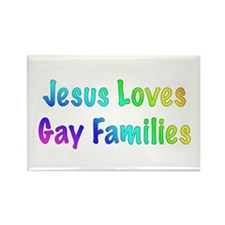 Jesus Loves Gay Families Rectangle Magnet