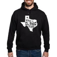 Made In El Paso Texas Hoody