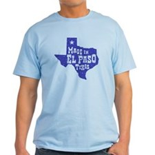 Made In El Paso Texas T-Shirt