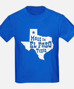 Made In El Paso Texas T