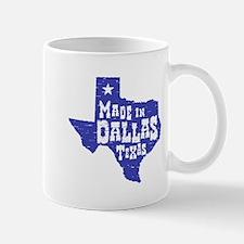 Made In Dallas Texas Mug
