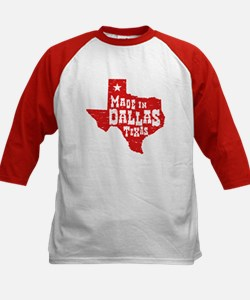 Made In Dallas Texas Tee