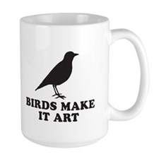 Birds Make It Art Mug