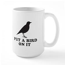 Put A Bird On It (Black) Mug