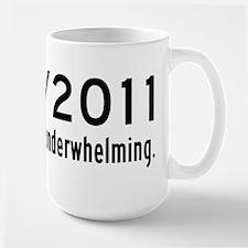 5 21 2011 Underwhelming Mug