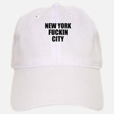 New York Fuckin City Baseball Baseball Cap