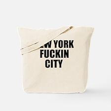 New York Fuckin City Tote Bag