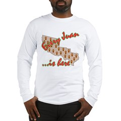 Every Juan Is Here Long Sleeve T-Shirt