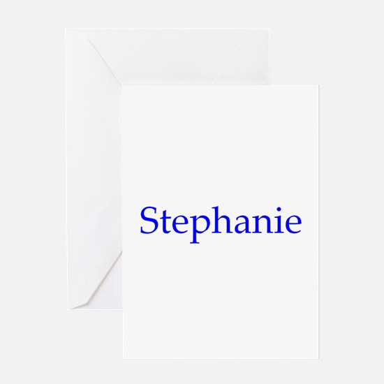 Stephanie Greeting Card