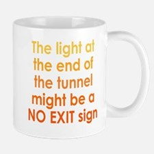 Light at end of the Tunnel Mug