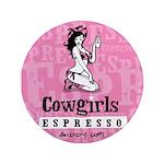 """Cowgirls 3.5"""" Button"""