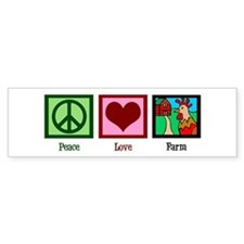 Peace Love Farm Bumper Sticker
