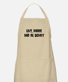 Eat, Drink, be Scary Apron
