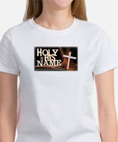 Holy is His Name Women's T-Shirt