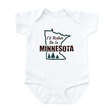 I'd Rather Be In Minnesota Infant Bodysuit