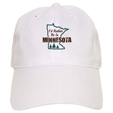 I'd Rather Be In Minnesota Baseball Cap