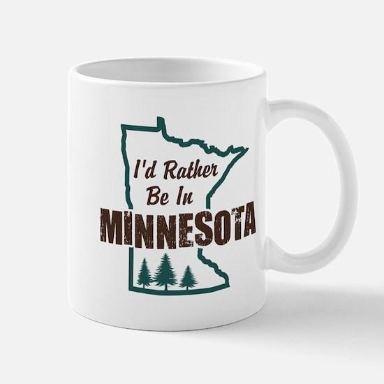 I'd Rather Be In Minnesota Mug