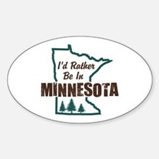 I'd Rather Be In Minnesota Decal