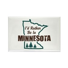 I'd Rather Be In Minnesota Rectangle Magnet