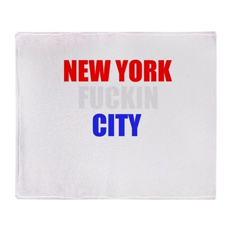 New York Fuckin City USA Amer Throw Blanket