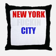New York Fuckin City USA Amer Throw Pillow