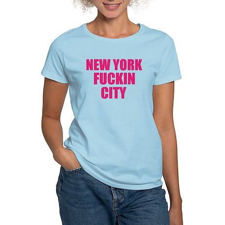 New York Fuckin City Women's Light T-Shirt