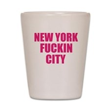 New York Fuckin City Shot Glass