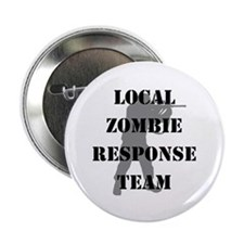 "LOCAL ZOMBIE RESPONSE TEAM 2.25"" Button"